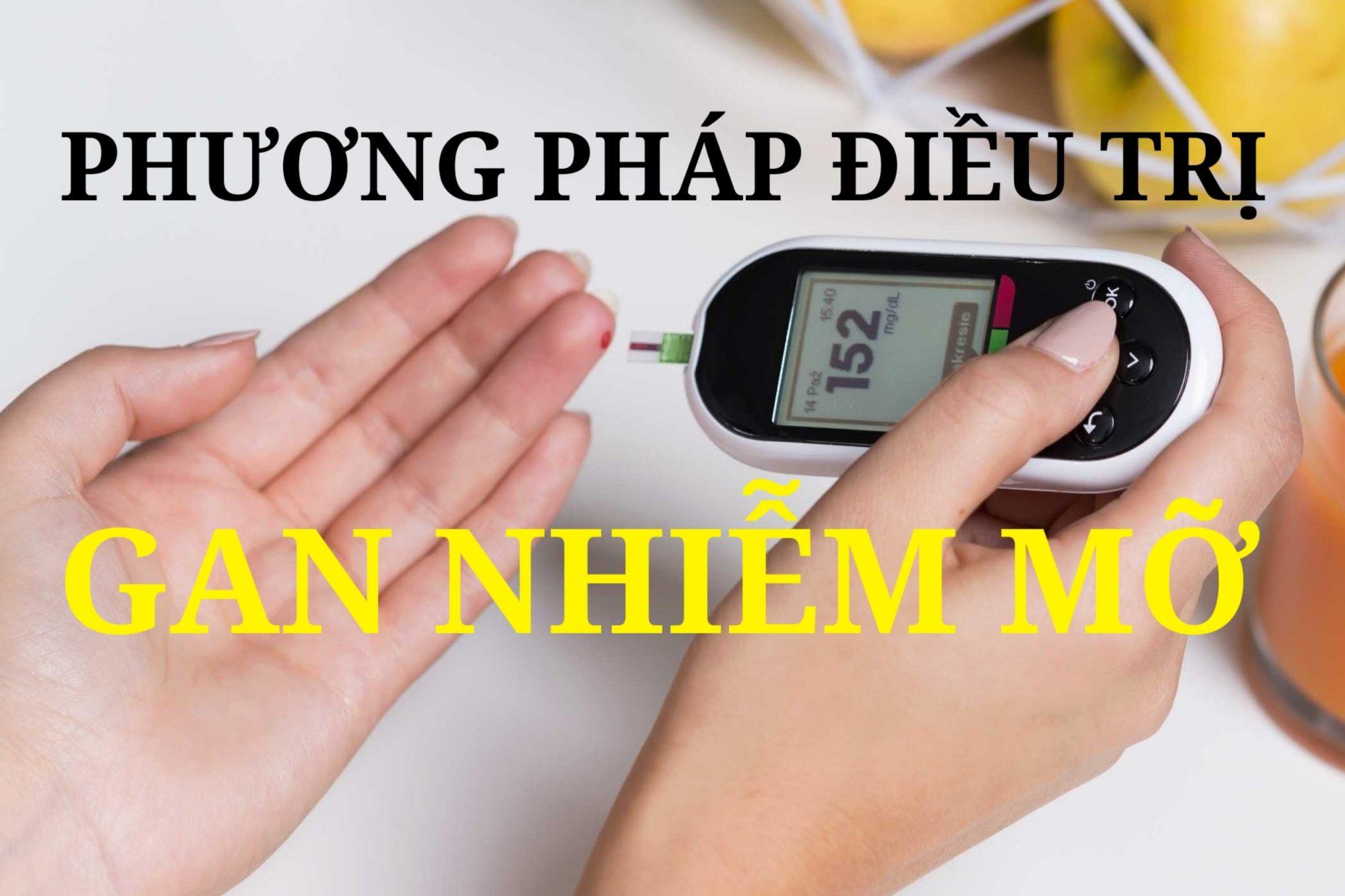 Phương pháp điều trị Gan Nhiễm Mỡ